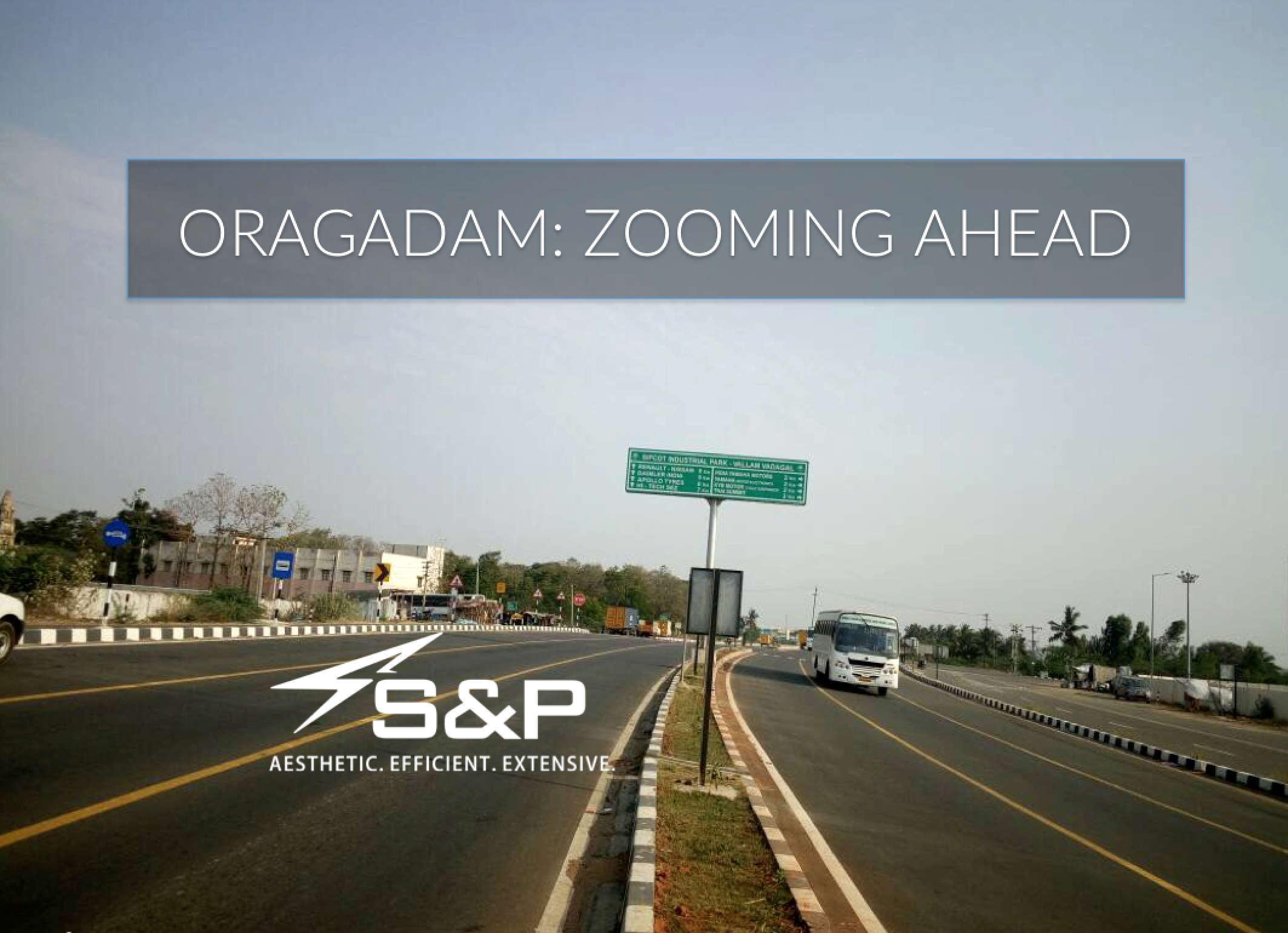 Oragadam: The Future of Chennai